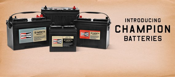 Introducing Champion Batteries